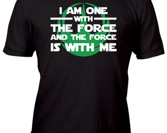 Limited Edition Vintage Black I am One With The Force option 3 green Custom Shirt All sizes up to Plus 5x