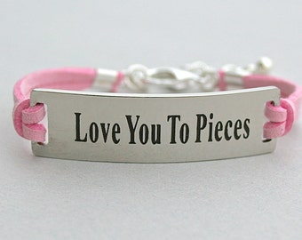 Love You To Pieces , Stainless Steel Bracelet Bar , Faux Suede Leather Cord, Inspirational, Adjustable Ext. Chain, Daughter Gift , ST755