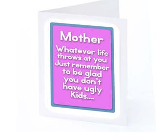Mothers Day Card (Ugly Kids)