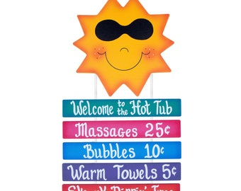 Outdoor Hot Tub Sign - Sunshine