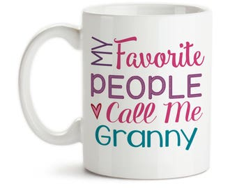 Coffee Mug, My Favorite People Call Me Granny Grandmother Grandchildren Mother's Day Birthday, Gift Idea, Large Coffee Cup