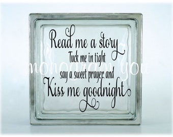 Read Me A Story Tuck Me In Tight Glass Block Vinyl Decal