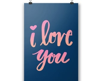 "I Love You Quote 24"" x 36"" Poster"