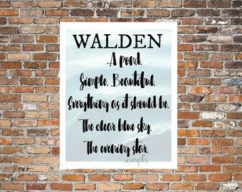 WALDEN, A POND, Simple, Beautiful, Found Poem, Poetry, Nature Lovers, Original Poem, Thoreau, Wall Art, Printable