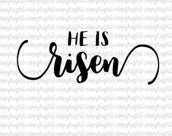 He is risen - svg - cut file - silhouette - cameo - cricut
