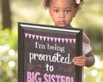 Big Sister Announcement - I'm Being Promoted to Big Sister Sign - Digital - Pregnancy Announcement - Big Sister Announcement - Sister To Be