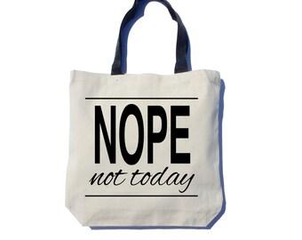 Nope  Tote Bag, Screen Printed, Thick Canvas Tote