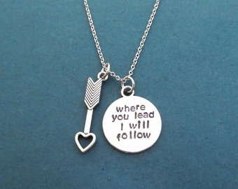 Where you lead, I will follow, Cupid's arrow, Silver, Necklace, Gilmore, Jewelry, Birthday, Best friends, Lovers, Valentine, Gift, Jewelry