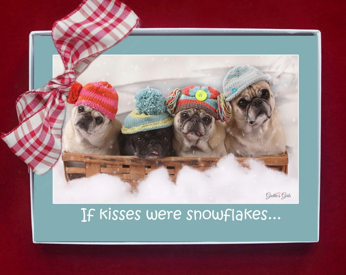 BOXED HOLIDAY Cards -Pug Holiday Cards - 5x7 - If Snowflakes Were Kisses