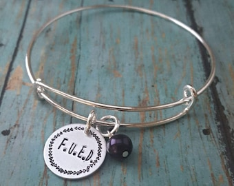 Eating Disorder Recovery Bracelet - FUED - Motivational Jewelry - Eating Disorder - Anorexia - Bulimia - Inspirational Jewelry - Recovery
