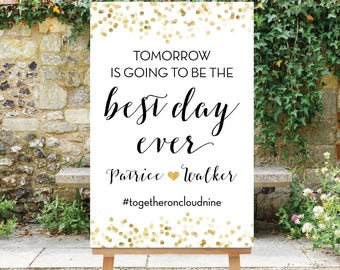 Printable Tomorrow is going to be the Best Day Ever Rehearsal Dinner Sign Gold and Black Decor Digital Sign PDF JPG The Giselle