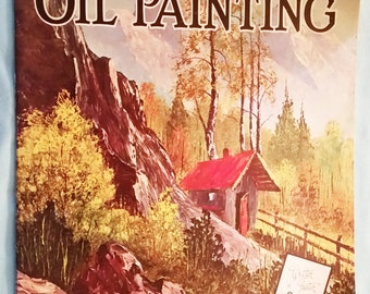 The Magic Of Oil Painting, William ( Bill ) Alexander, A Walter T. Foster Publication #162, Large Softcover, Art Book