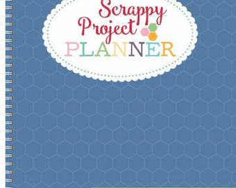 Scrappy Project Planner by Lori Holt - Quilt Planning Book/Organizer