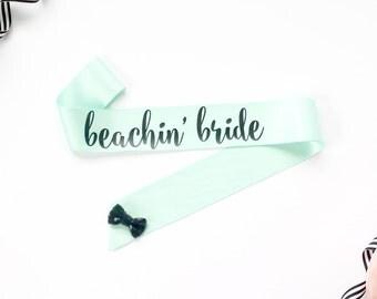 Beachin' Bride Bachelorette Sash - Bachelorette Party - Bride Gift - Bride Sash - Bridal Shower - Bachelorette Accessory