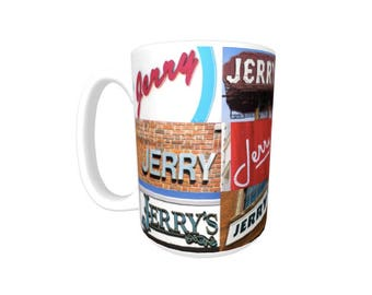 Personalized Coffee Mug featuring the name JERRY in photos of signs; Ceramic mug; Unique gift; Coffee cup; Birthday gift; Coffee lover