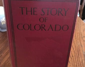 25% OFF!  Vintage Book - The Story Of Colorado