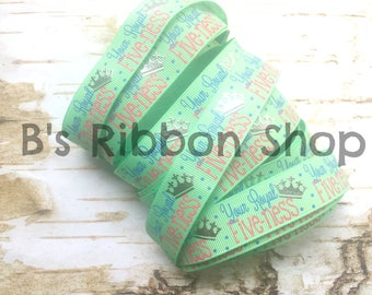 """7/8"""" Your Royal Five-ness on Mint USDR grosgrain ribbon birthday five fifth party celebrate royalty"""