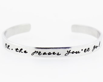Oh The Places You'll Go!  Aluminium Cuff Bracelet - Hand Stamped Graduation Gift | Graduation gift for her | Class of 2016 Gift