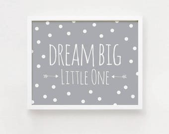 horizontal wall art Printable - Dream big little one Poster Cute Art For baby room wall decor Nursery art Gray print INSTANT DOWNLOAD