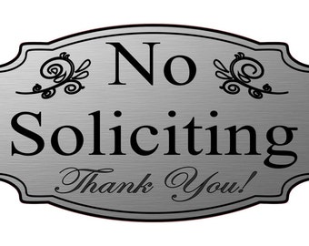 "4 3/4"" x 9 3/4"" No Soliciting Thank You sign - FREE SHIPPING"