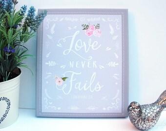 Love Never Fails / 1 Corinthians 13 8 / Inspirational Quote / Wall Art Decor / Christian Art / Scripture Art / Bible Verse Wall Art /