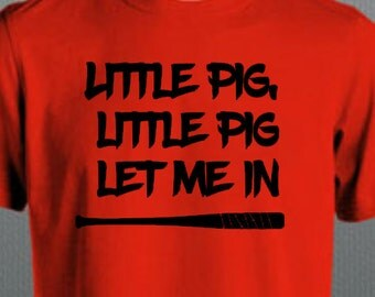 """Negan """"little pig little pig let me in"""" tshirt with Lucille"""