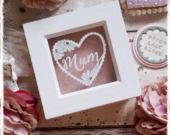 Mum Papercut, Mothers Day Gift, Mum Heart