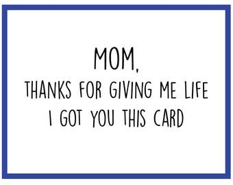 Gave Me Life - Mother's Day Card