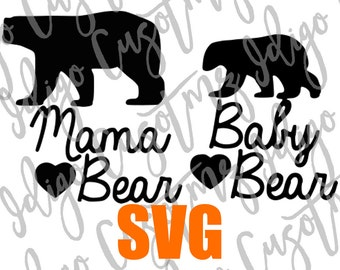 Momma Bear Baby Bear svg - Make Your Own Print Cut Crafts, Shirts, Invitations Cards, Wall Art, Vinyl Decals