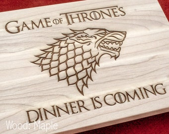 Dinner is Coming cutting board, Game of thrones , House Stark of Winterfell. Gift for Him for Her, personalize, gift, kitchen decor