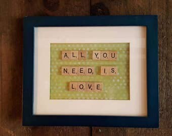 """All you need is love - Scrabble Tile - Quote Sign, Gift approx. 8"""" X 10"""""""