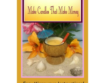 Work from your home here is an exciting business idea E – Book/ Make Candles That Make Money!