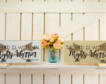 The Lord is with you mighty warrior Judges 6:12 Kids room sign