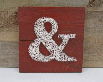 Ampersand String Art with Red Barn Boards - Nail Art - Shabby Chic - Home Decor