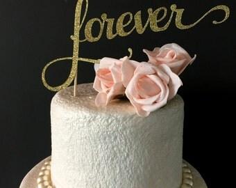 forever cake topper .. wedding/bridal shower/engagement cake topper