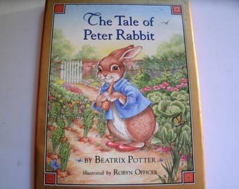 The Tale of Peter Rabbit, Beatrix Potter, Robyn Officer, Vintage Children's Book, 1993