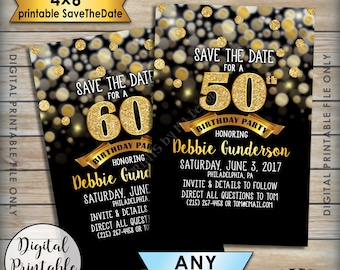 "Birthday Party Save the Date, Birthday Save the Date, STD, 30th 40th 50th 60th 70th B-day, Black & Gold Glitter 4x6"" Digital PRINTABLE File"