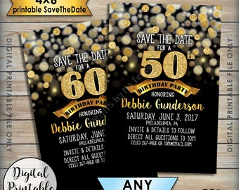 "Birthday Party Save the Date, Birthday Save the Date, 4x6"" STD, 30th 40th 50th 60th 70th Birthday, Black & Gold Glitter 4x6"" Printable File"