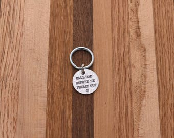 Call Dad Before He Freaks Out - Custom Pet ID Tag - Handstamped aluminum - Dog ID Tag - Cat ID Tag - Small, Medium, Large