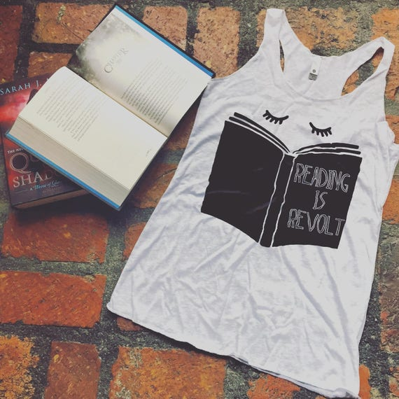 Reading is Revolt Racerback Tank Top-- Readers for Change, Protest shirt, Feminist, Reader, Book shirt, Bookish, Literary shirt, Bibliophile