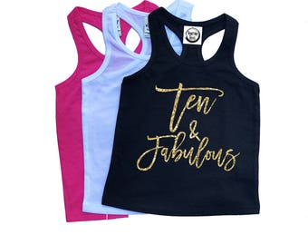 Ten and Fabulous - TEN - Ten Year Old Girl - Birthday Girl - Tank Top - Birthday Outfit - Glitter Birthday - 10th Birthday - Birthday Tee