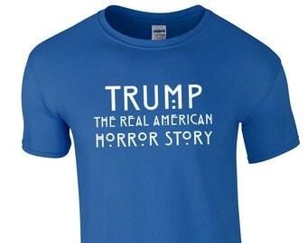 TRUMP The Real American Horror Story Custom Ring Spun Cotton T-Shirt