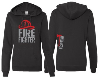 Ladies Firefighter Hoodie, PERSONALIZED Firefighter Hoodie, Fire Woman Hoodie, Womens Fire Dept Hoodied Sweatshirt, Lady Firefighter Hoodie