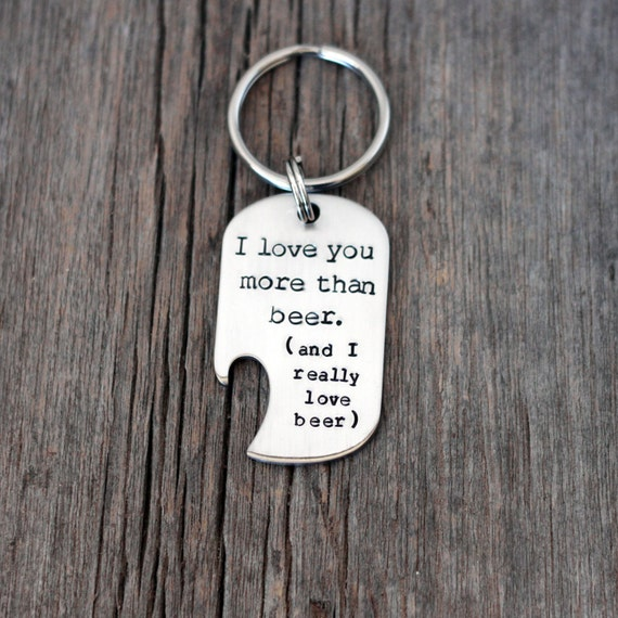 i love you more than beer bottle opener keychain hand. Black Bedroom Furniture Sets. Home Design Ideas