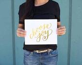Choose Joy - REAL GOLD FOIL Handlettered Modern Calligraphy Print 8x10 Inspirational Art Print Wall Art