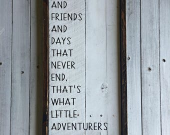 That's What Little Adventurers Are Made Of | Adventure Sign | Pallet Sign | Wood Sign | Kids Room | Play Room | Little Boys Room | Nursery