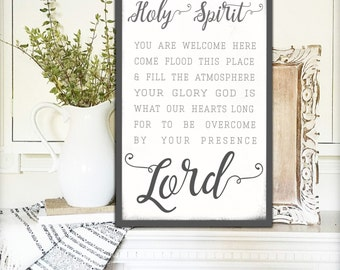 Holy Spirit You Are Welcome Here Holy Spirit Sign Gift for Her Fixer Upper Signs Farmhouse Decor Farmhouse Wedding Decor Wedding Gift Canvas