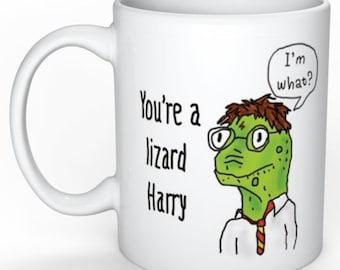 """Harry Potter Mug """"you're a lizard Harry""""- Mug- lizard mug you're a wizard you're a lizard Mug Harry Potter Quote ceramic mug"""