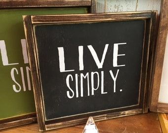 Live Simply sign 10x10