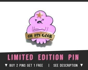 LSP Oh my glob Enamel Lapel Pin Adventure Time badge brooch boyfriend gift fanart cosplay costume cartoon jake finn lumpy space princess